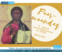Gesloten op maandag 28 maart (paasmaandag)